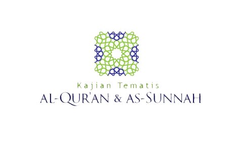 Kajian Tematis Al Quran dan As Sunnah